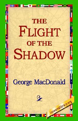 The Flight of the Shadow, MacDonald, George