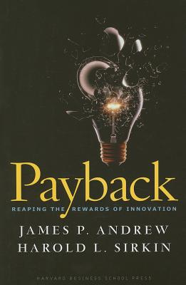 Image for Payback: Reaping the Rewards of Innovation