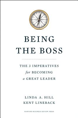 Image for Being the Boss: The 3 Imperatives for Becoming a Great Leader