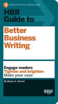 Image for HBR Guide to Better Business Writing