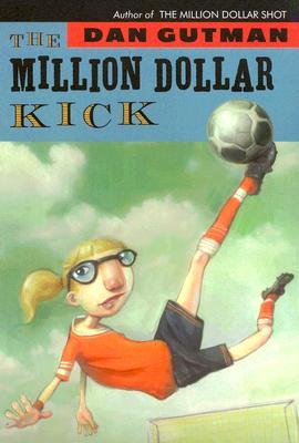 MILLION DOLLAR KICK, GUTMAN, DAN
