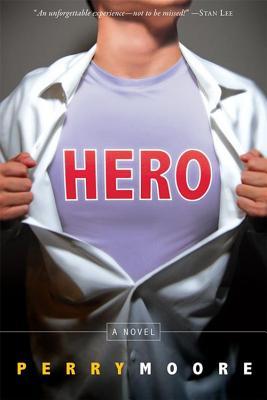 Hero, Moore, Perry