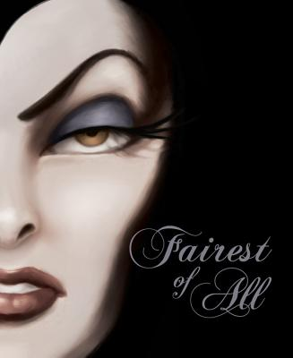 Fairest of All: A Tale of the Wicked Queen, Serena Valentino