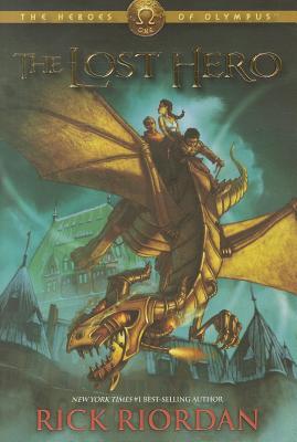 The Heroes of Olympus, The, Book One: Lost Hero, Rick Riordan