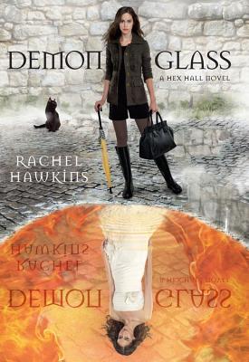 Demonglass (A Hex Hall Novel), Rachel Hawkins