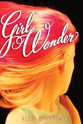 Girl Wonder, Martin, Alexa