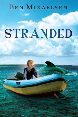 """Stranded, """"Mikaelsen, Ben"""""""