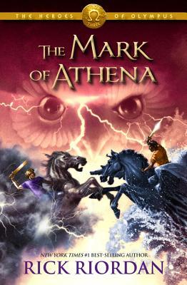 Heroes of Olympus, The , Book Three: The Mark of Athena, Rick Riordan