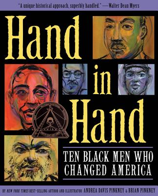 Hand in Hand: Ten Black Men Who Changed America, Andrea Pinkney