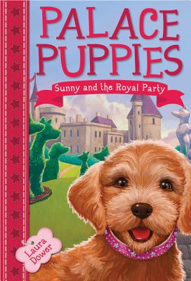 Image for Palace Puppies, Book One Sunny and the Royal Party