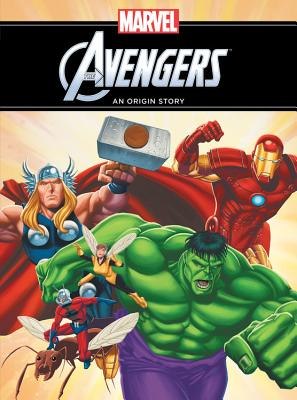 Image for The Avengers: An Origin Story