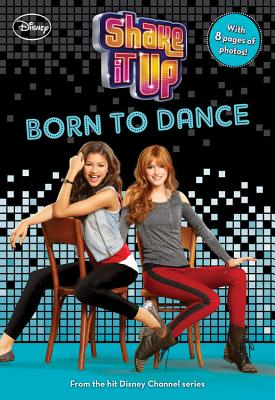 Image for Shake It Up Born to Dance (Shake It Up! Junior Novel)
