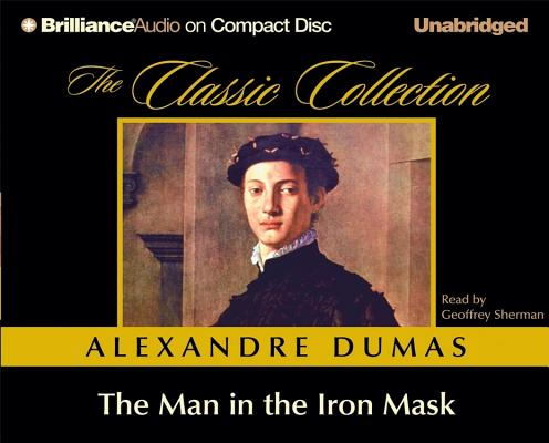 The Man in the Iron Mask (The Classic Collection), Alexandre Dumas
