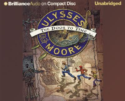 Image for Ulysses Moore: The Door to Time (Ulysses Moore)