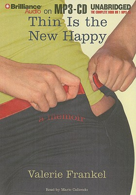 Image for Thin Is the New Happy