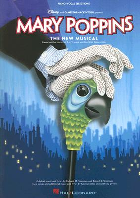 Image for MARY POPPINS: THE NEW MUSICAL (Piano Vocal Selections)
