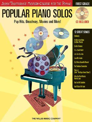 Image for Popular Piano Solos - First Grade: Pop Hits, Broadway, Movies and More! (Book with CD)