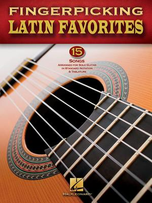 Image for Fingerpicking Latin Favorites - 15 Songs Arr. For Solo Guitar In Notation & Tab