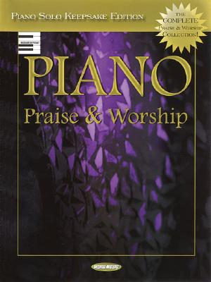 Piano Praise & Worship: Piano Solo Keepsake Edition, Ken Barker (Editor), Carol Tornquist (Editor), and Craig Curry (Arranger)