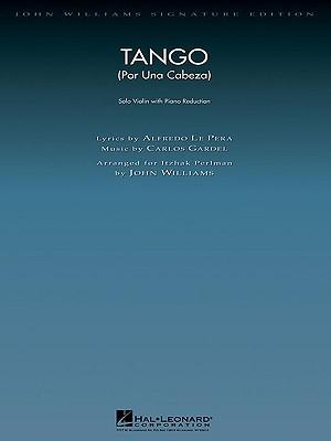 Image for Tango (Por Una Cabeza): Violin with Piano Reduction (John Williams Signature Editions)