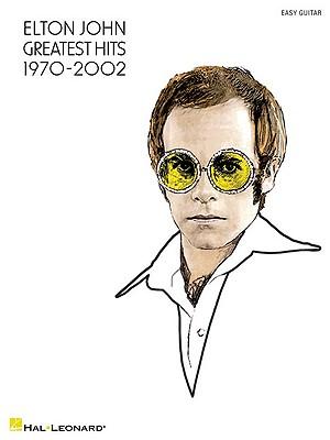 Image for Elton John - Greatest Hits 1970-2002 Easy Guitar
