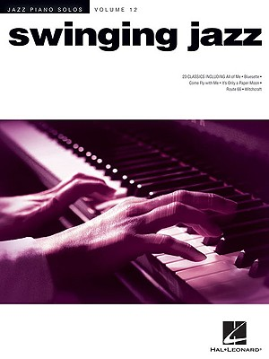 Image for Swinging Jazz: Jazz Piano Solos Series, Vol. 12 (Jazz Piano Solos (Numbered))