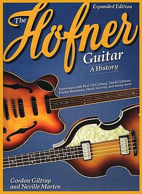 The Hofner Guitar: A History, Marten, Neville; Giltrap, Gordon