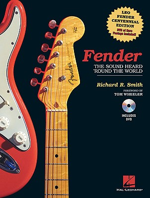 Image for Fender: The Sound Heard 'Round the World: Centennial Edition (GUITARE)