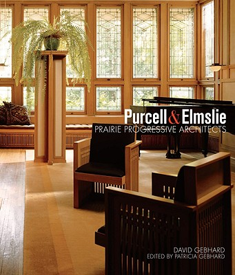 Image for Purcell & Elmslie: Prairie Progressive Architects