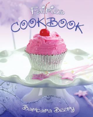 Fairies Cookbook, BARBARA BEERY
