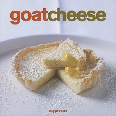 Goat Cheese, Foard, Maggie