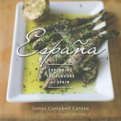 Image for Espana: Exploring the Flavors of Spain
