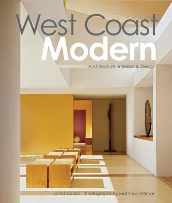 West Coast Modern: Architecture, Interiors & Design, Sardar, Zahid