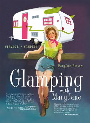 Image for Glamping with MaryJane: Glamour + Camping