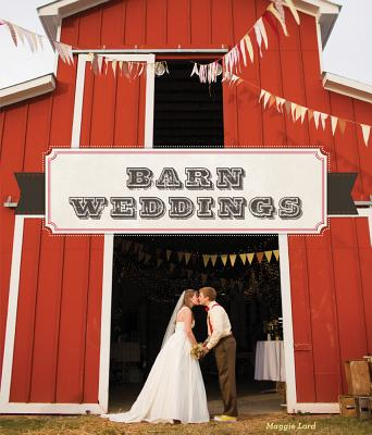 Barn Weddings, Lord, Maggie