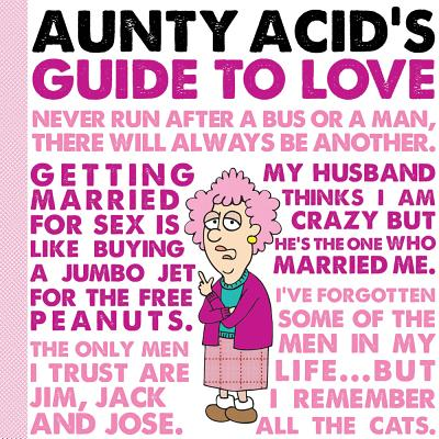 Image for Aunty Acid's Guide to Love