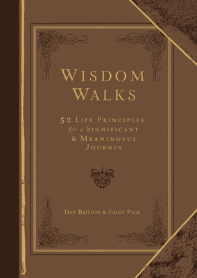 Image for Wisdom Walks: 52 Life Principles for a Significant and Meaningful Journey (Faux Leather) – A Real-Life Guide for Walking Purposefully with God, Great ... Birthdays, Holidays, Graduations, and More