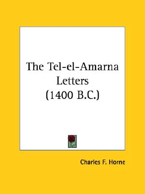 Image for The Tel-el-Amarna Letters (1400 B.C.)