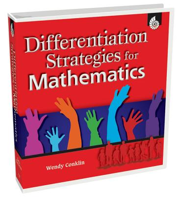 Image for Differentiation Strategies for Mathematics (Differentiation Strategies for the Content Areas)