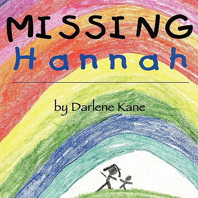 Image for Missing Hannah: Based on a True Story of Sudden Infant Death