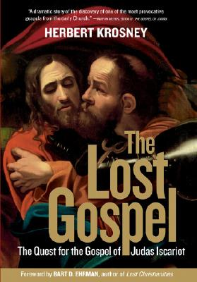 Image for The Lost Gospel: The Quest for the Gospel of Judas Iscariot