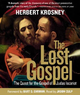 The Lost Gospel: The Quest for the Gospel of Judas Iscariot, Krosney,Herbert