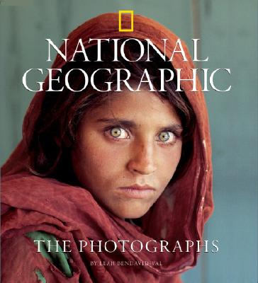 National Geographic: The Photographs (National Geographic Collectors Series), Leah Bendavid-Val