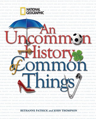 Image for Uncommon History of Common Things