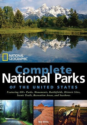 National Geographic Complete National Parks of the United States, White, Mel
