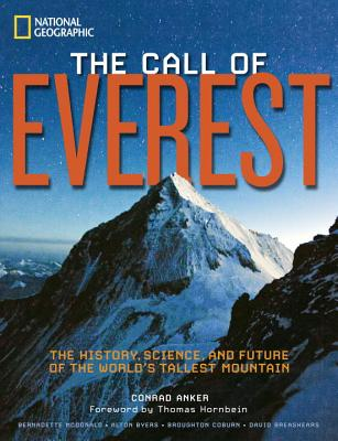Image for The Call of Everest: The History, Science, and Future of the World's Tallest Peak