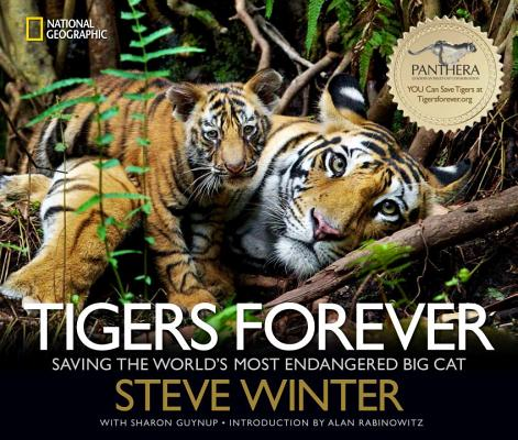 Image for Tigers Forever: Saving the World's Most Endangered Big Cat
