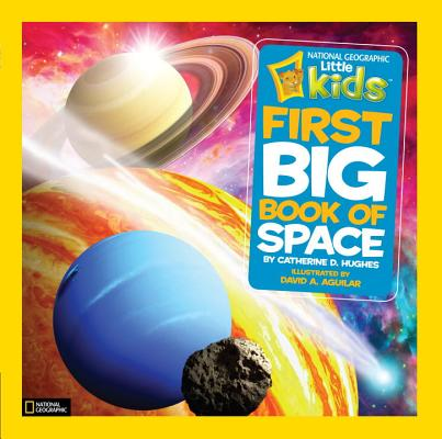 Image for NATIONAL GEOGRAPHIC LITTLE KIDS FIRST BIG BOOK OF SPACE