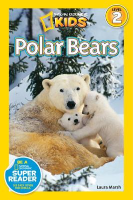 National Geographic Readers: Polar Bears, Marsh, Laura
