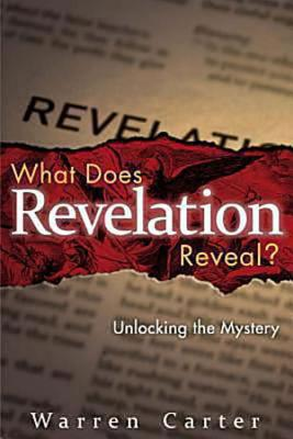 Image for What Does Revelation Reveal?: Unlocking the Mystery